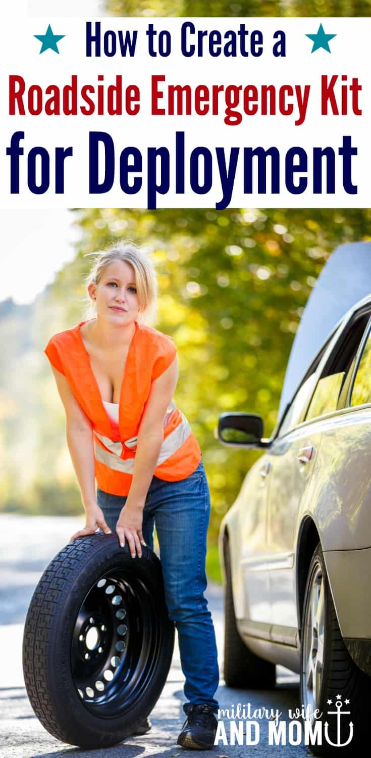 Step-by-step guide for everything you need in a roadside emergency kit. Perfect for military spouses going through a deployment. Military deployment tips. Military wife. Military girlfriend. Military significant other.